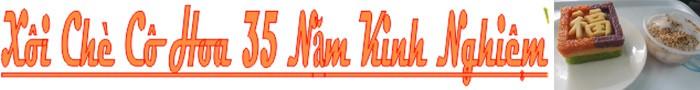 XÔI CHÈ CÔ HOA 35 NĂM KINH NGHIỆM