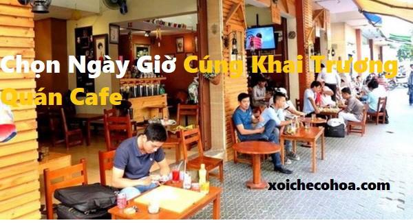 Hình ảnh minh họa chọn ngày giờ cúng khai trương quán cafe