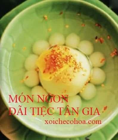 che-troi-nuoc-mon-ngon-dai-tiec-tan-gia